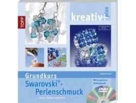 Kreativ plus - Grundkurs Swarowski Perlenschmuck